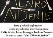 Se ofrecen obras de café-teatro económicas