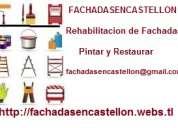 Pintar y rehabilitar fachadas en castellon